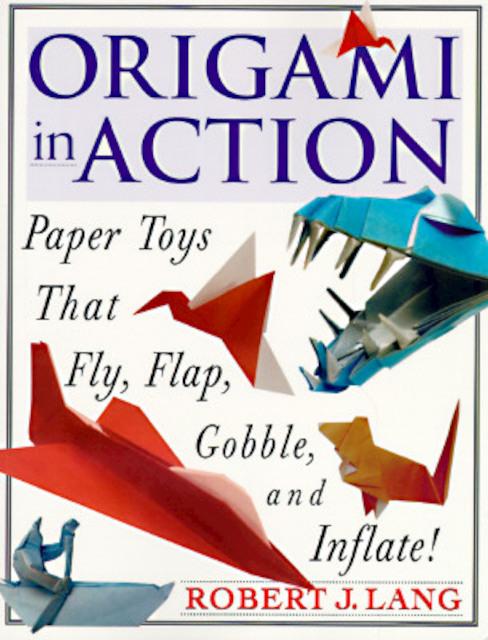 Origami in Action - Robert J. Lang