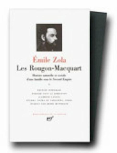 Les Rougon-Macquart - Tome I - Émile Zola