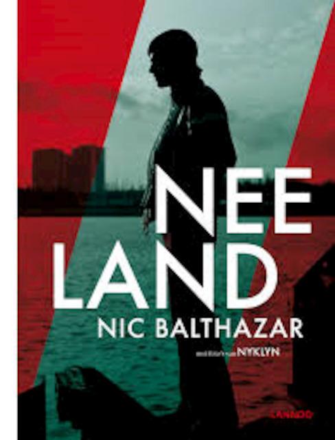 Neeland - Nic Balthazar, NyklyN [pseud. Van Nyk] Dekeyser