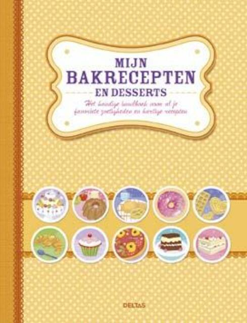 Mijn bakrecepten en desserts -