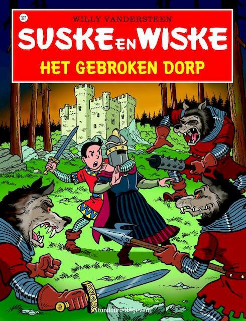 Het gebroken dorp - Willy Vandersteen