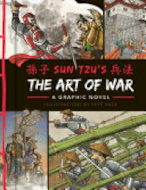 The Art of War: A Graphic Novel - Sun Tzu