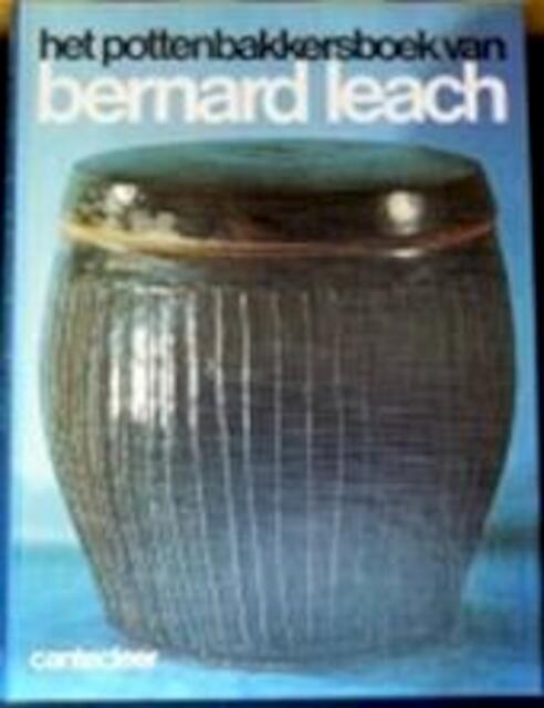 Het pottenbakkersboek van Bernard Leach - Bernard Leach