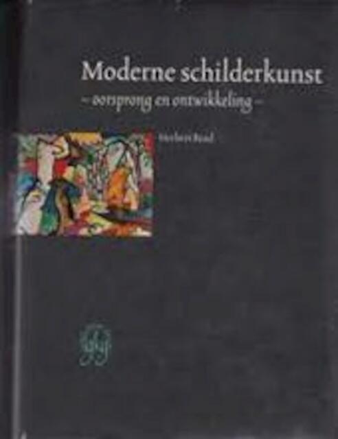 Moderne schilderkunst herbert read isbn for Moderne schilderkunst