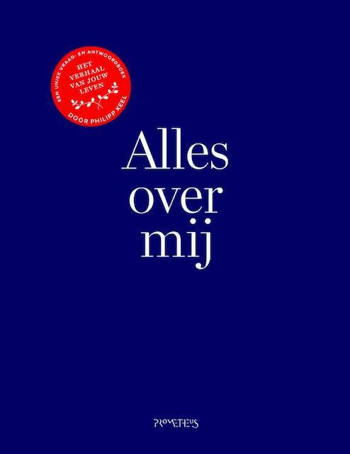 Alles over mij - Philipp Keel