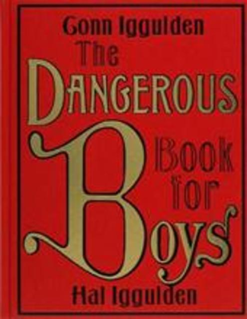 Dangerous Book for Boys, The - Conn Iggulden