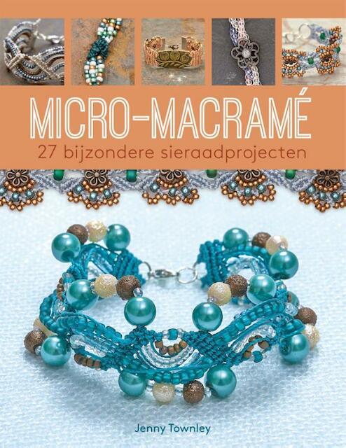 Micro macramé - Jenny Townley