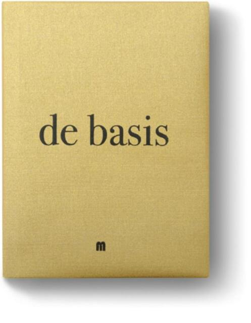 De basis - Filip Verheyden, Sergio Herman, Michiel de Bruyn