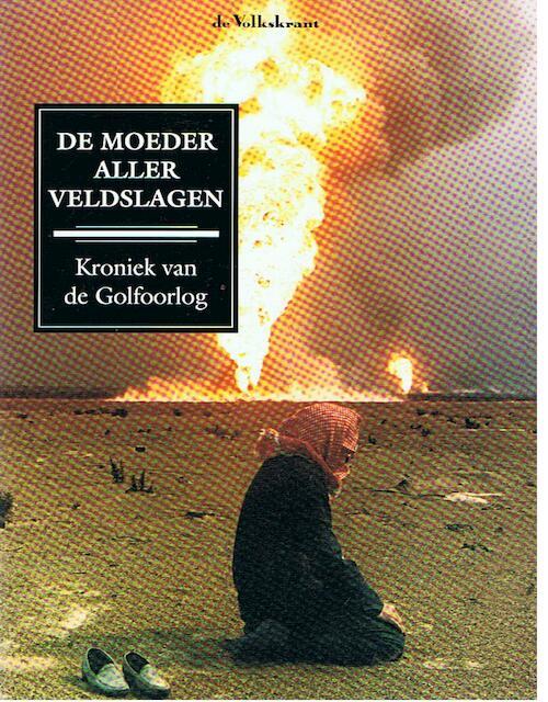 De moeder aller veldslagen - Wim Bossema