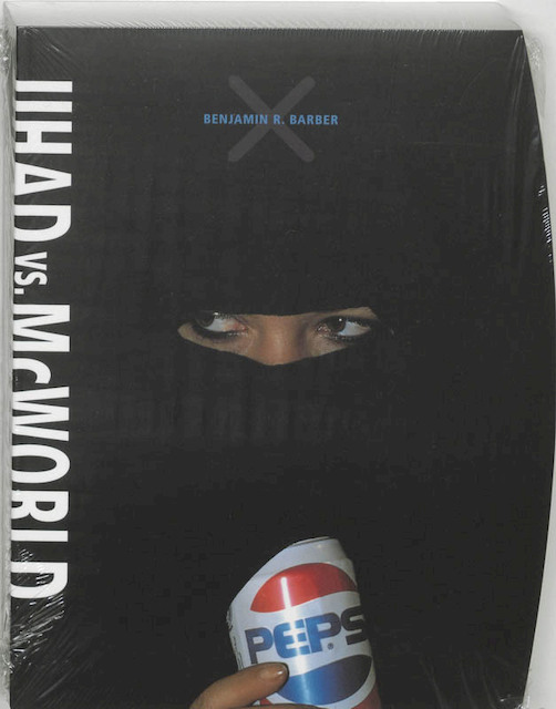 essays on jihad vs. mcworld This essay originated as a talk for a panel on mortality and politics at the western   jihad vs mcworld, which contains perhaps the best known discussion of.