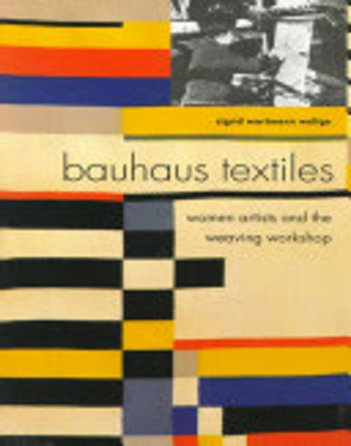 bauhaus textiles sigrid weltge wortmann isbn 9780500280348 de slegte. Black Bedroom Furniture Sets. Home Design Ideas