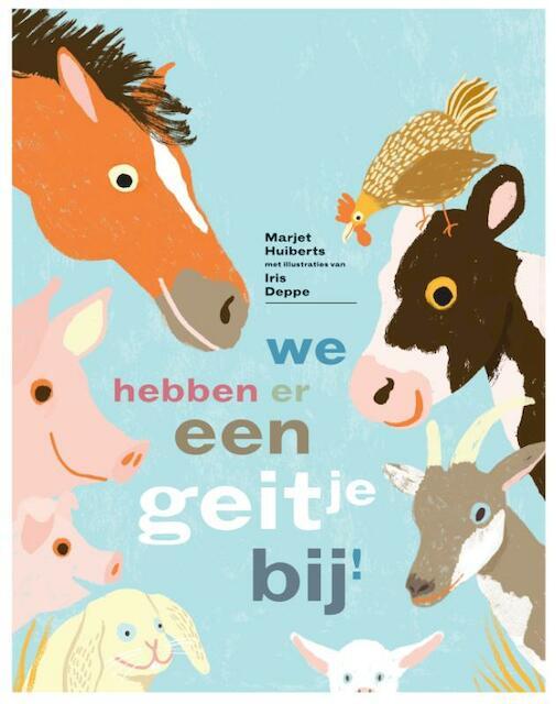 We hebben er een geitje bij - Marjet Huiberts
