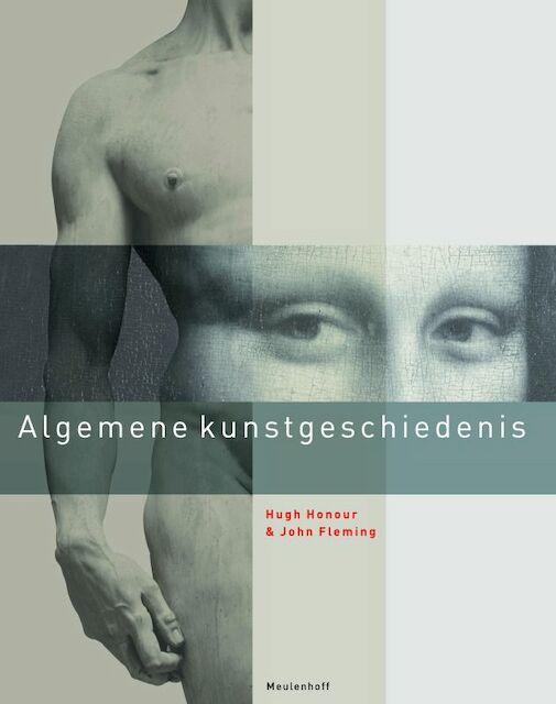 Algemene kunstgeschiedenis - Hugh. Honour, Amp, John. Fleming
