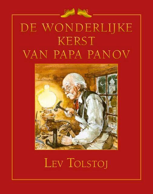 De wonderlijke Kerst van papa Panov - Lev Tolstoj