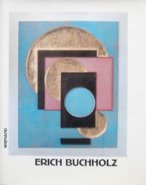 Erich Buchholz - Friedrich W. Heckmanns