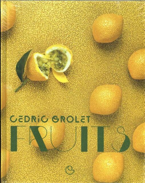 Fruits - Cedric Grolet