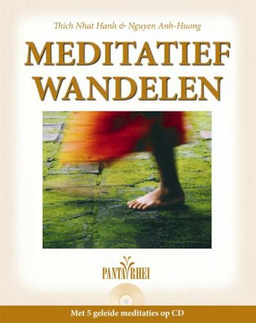 Meditatief wandelen + CD - Nguyen Anh-huong, Thich Nhat Hahn