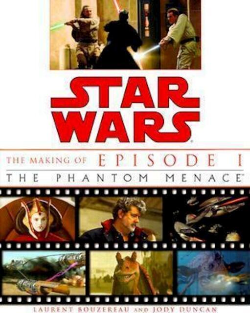 Star Wars - Laurent Bouzereau, Jody Duncan