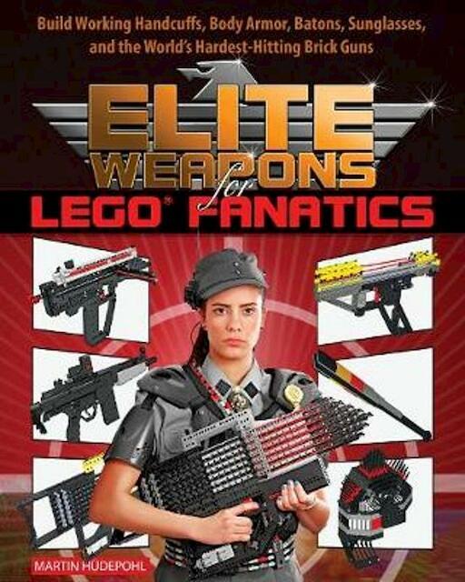 Elite Weapons for Lego Fanatics - Martin Hudepohl