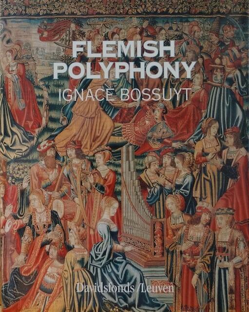 Flemish Polyphony - Ignace Bossuyt