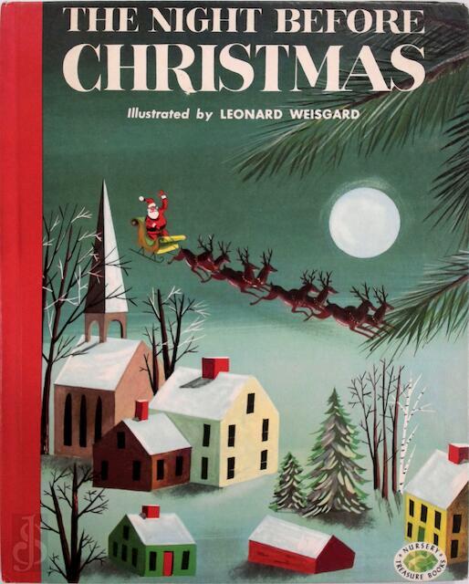 The Night Before Christmas - Clement C. Moore, Leonard Weisgard