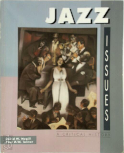 Jazz Issues - David W. Megill, Paul O. W. Tanner
