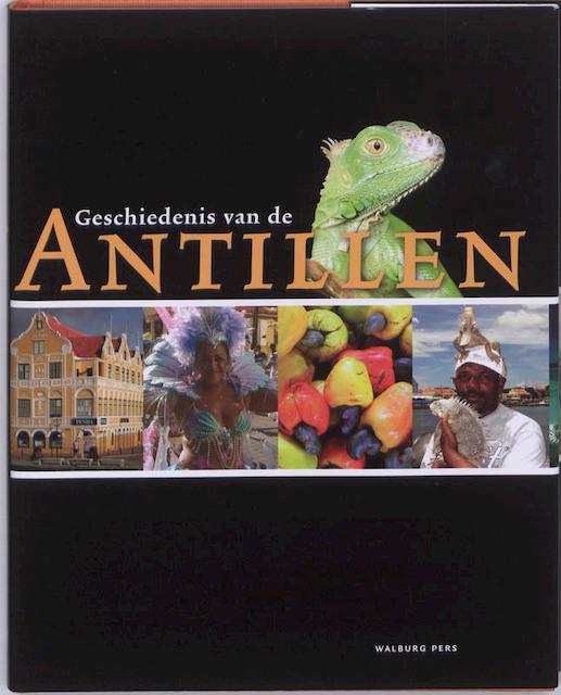 Geschiedenis van de Antillen - Leo Dalhuisen