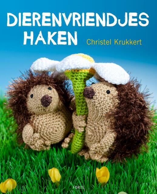 Dierenvriendjes haken - Christel Krukkert