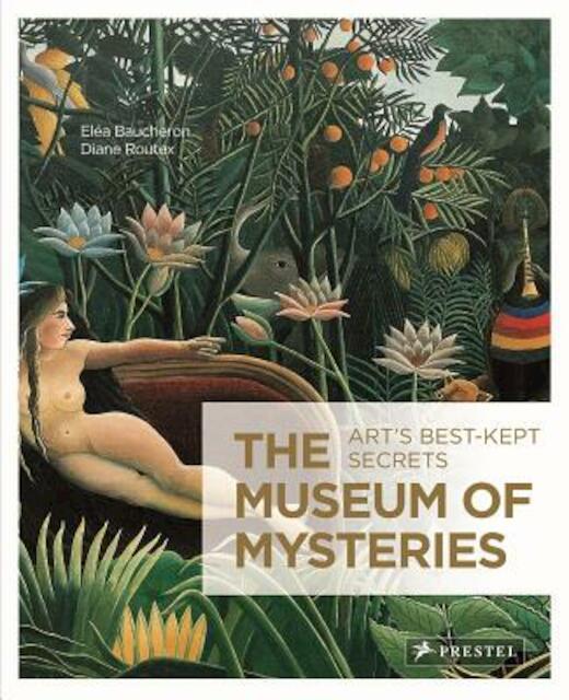 The Museum of Mysteries - Elea Baucheron, Diane Routex