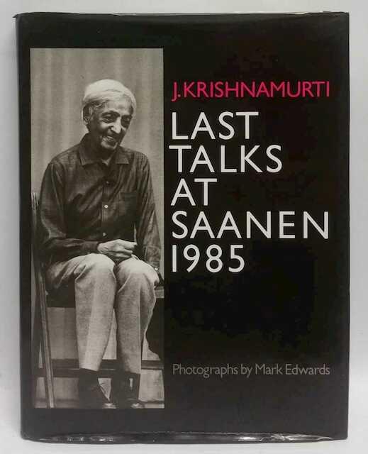 Laatste toespraken in Saanen 1985 - J. Krishnamurti