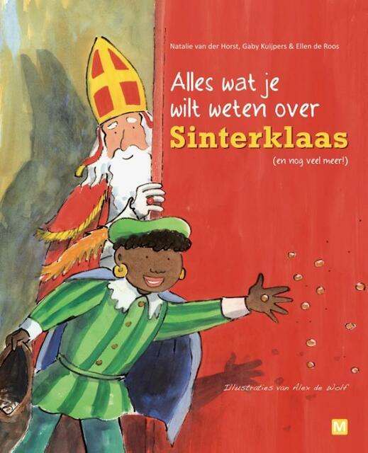 Sinterklaas - Alles wat je wilt weten - Gaby Kuijpers, Natalie van der Horst, Ellen de Roos