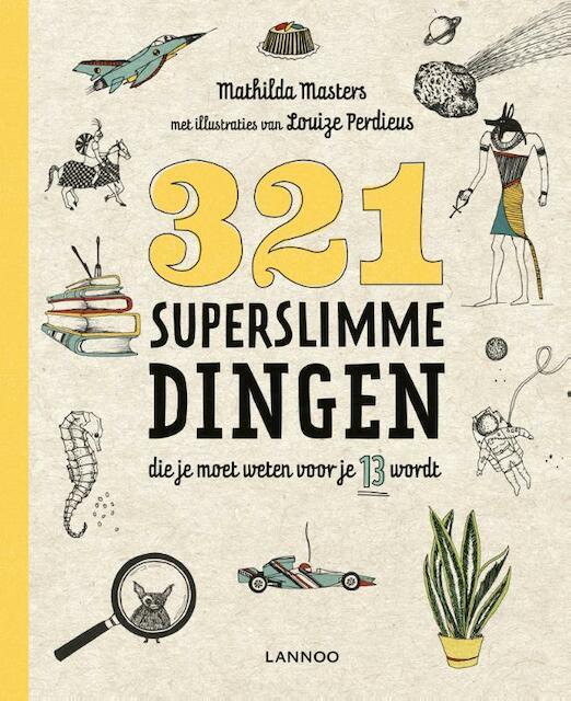 321 superslimme dingen die je moet weten voor je 13 wordt - Mathilda Masters