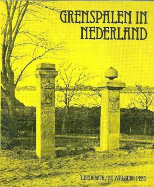 Grenspalen in nederland - Brouwer