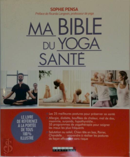 Ma bible du yoga santé - Ricarda Langevin, Sophie Pensa