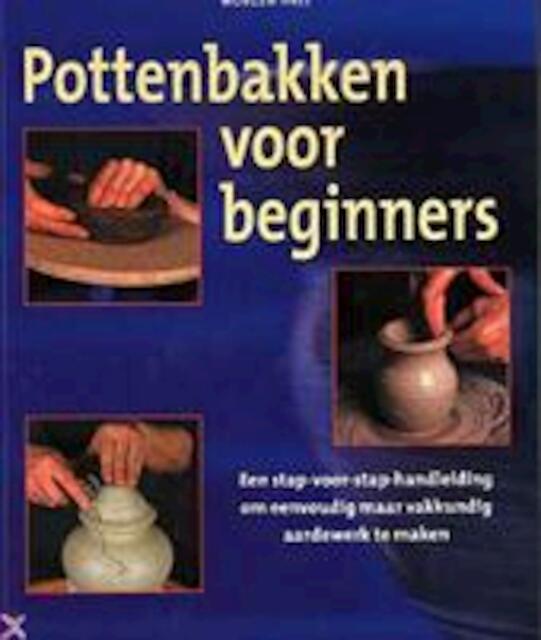Pottenbakken voor beginners - M. Hall