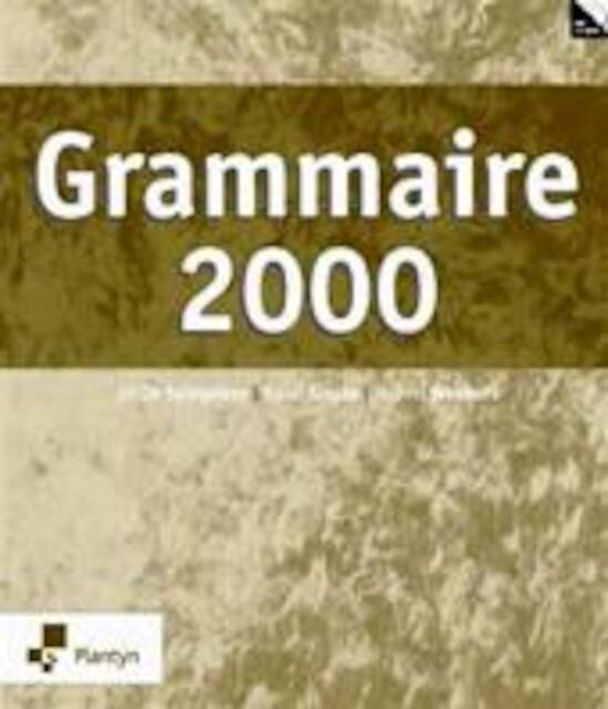 Grammaire 2000 (incl. cd-rom) - Jef De Spiegeleer, Raoul Amp; Sinjan, Hubert Amp; Weekers