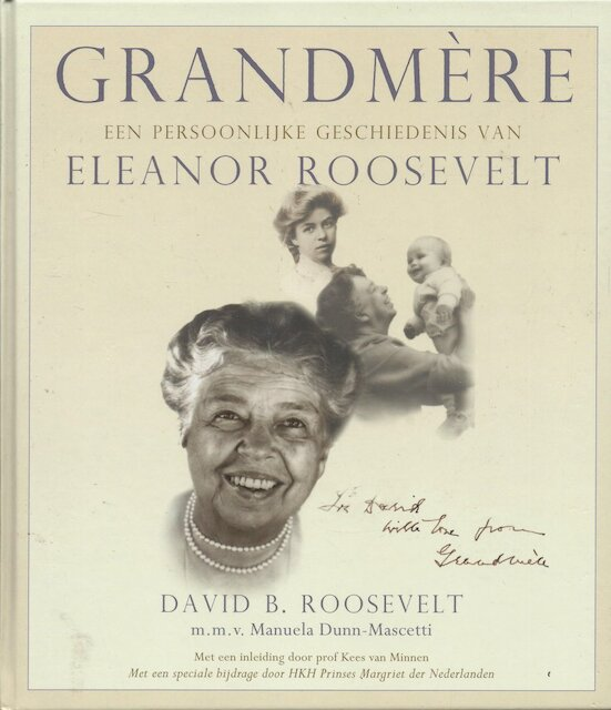 Grandmère - David B. Roosevelt, Manuela Dunn Mascetti