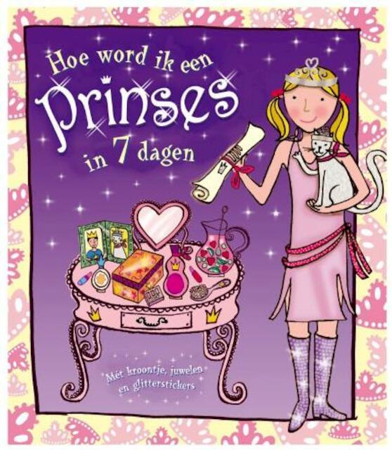 Hoe word ik een prinses in 7 dagen ? - L. Rees
