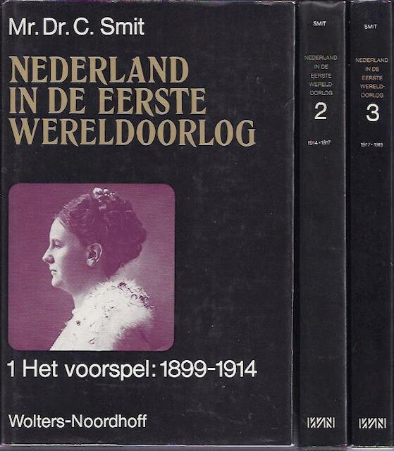 Nederland in de eerste wereldoorlog - C. Smit