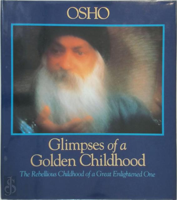 Glimpses of a Golden Childhood - Osho