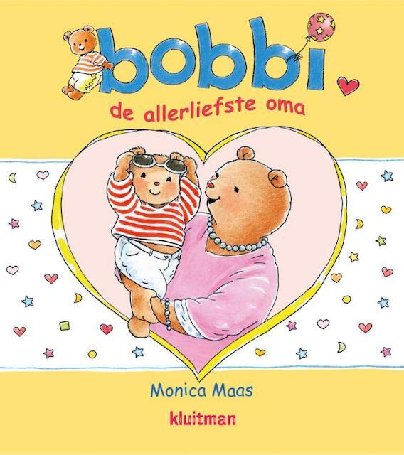 bobbi de allerliefste oma - Monica Maas