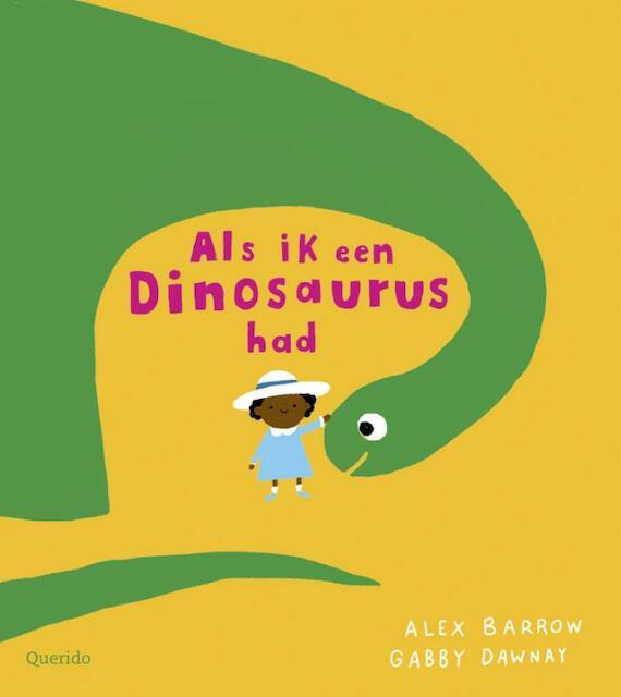 Als ik een dinosaurus had - Gabby Dawnay