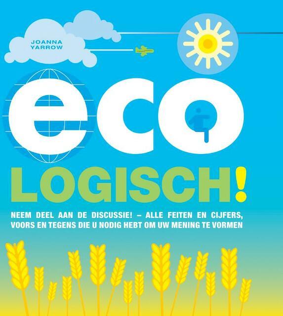 Eco-logisch! - Joanna Yarrow, Caleb Klaces