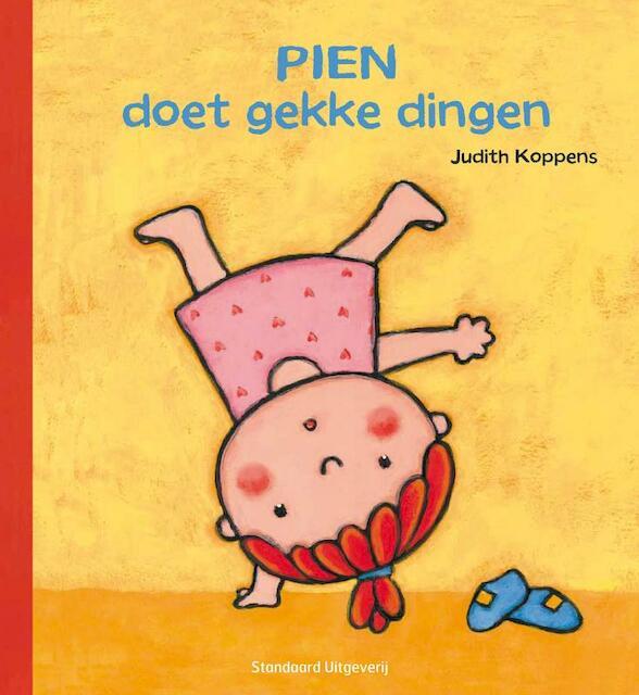 Pien doet gekke dingen - Judith Koppens
