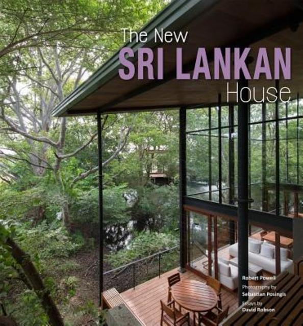 The new sri lankan house robert powell david robson for Architecture design house in sri lanka