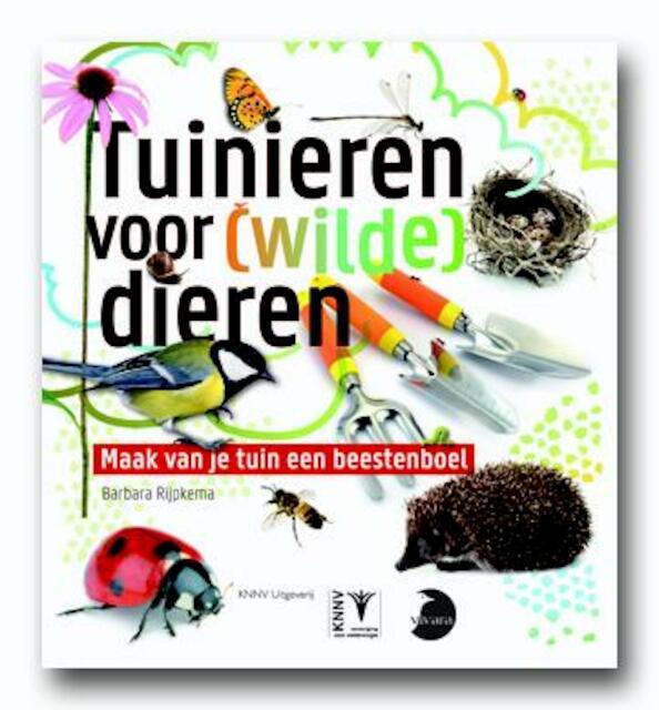 Tuinieren voor (wilde) dieren - Barbara Rijpkema