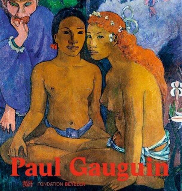 Paul Gauguin - Raphaël Bouvier, Martin Schwander