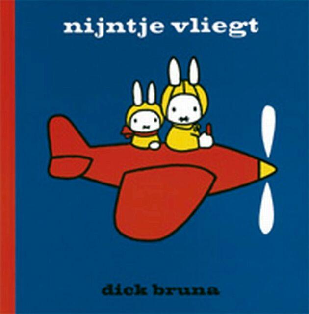Nijntje vliegt - Dick Bruna