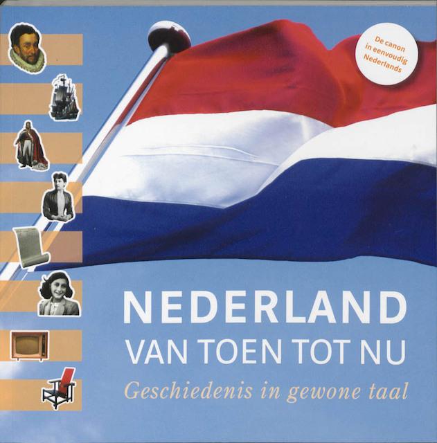 Nederland van toen tot nu -