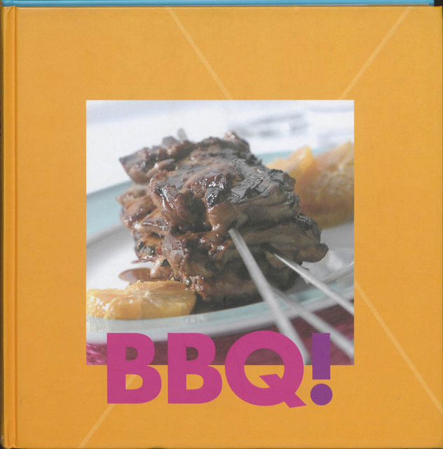 Bbq unknown isbn 9789076218571 de slegte - Eigentijdse barbecue ...